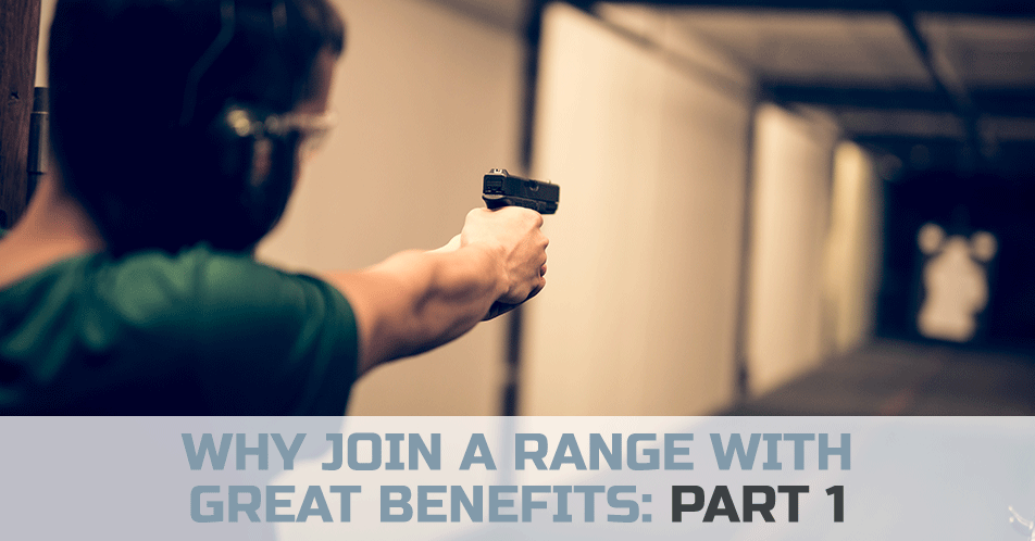 Why Join a Range with Great Benefits: Part 1